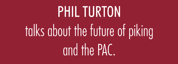 Phil Turton talks about the future of piking and the PAC